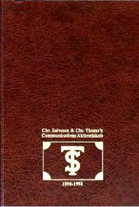 Communication gjennom 100 år : Chr. Salvesen & Chr. Thams's Communications aktieselskab 1898-1998